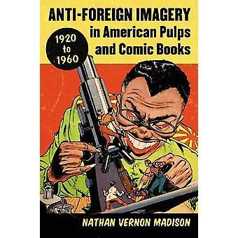 الصور المعادية الأجانب في لب الأمريكية والكتب المصورة-1920-1960 قبل