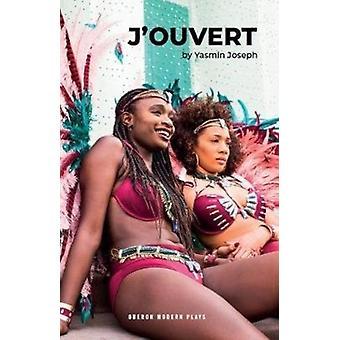 JOuvert by Yasmin Joseph