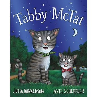 Tabby McTat Tenth Anniversary Edition von Julia Donaldson