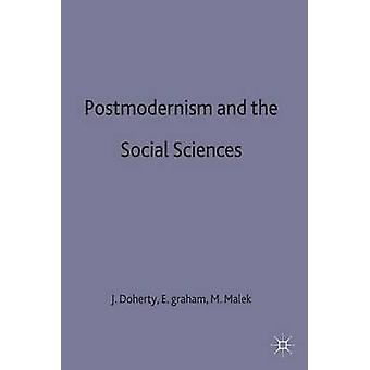 Le postmodernisme et les Sciences sociales par Doherty & Joe