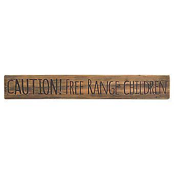 Hill Interiors Free Range Children Rustic Wooden Message Plaque