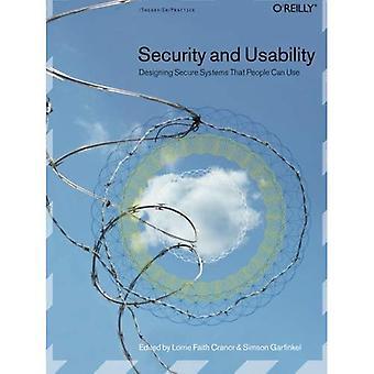 Turvallisuus ja käytettävyys: Designing Secure Systems ihmiset voisivat käyttää