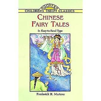 Chinese Fairy Tales by Frederick H Martens
