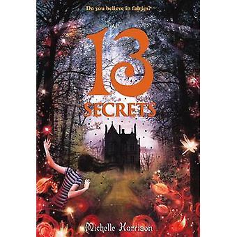 13 Secrets by Dr Michelle Harrison - 9780606317450 Book