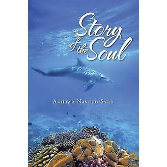 Geschichte der Seele von Syed & Akhtar Naveed