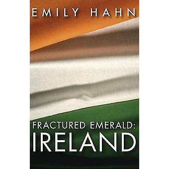 Fractured Emerald Ireland by Hahn & Emily