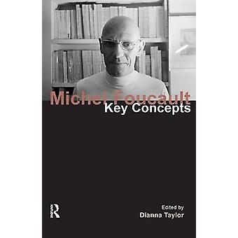 Michel Foucault - Key Concepts by Dianna Taylor - 9781844652358 Book