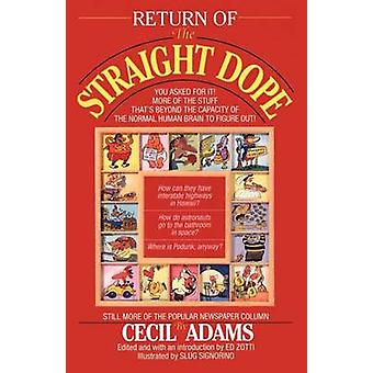 Return of the Straight Dope by Adams & Cecil