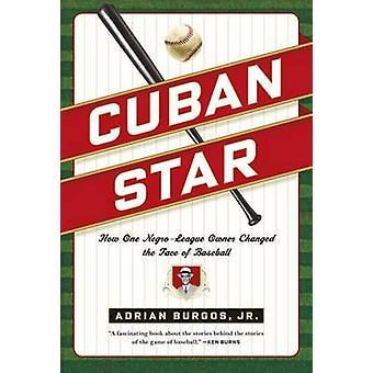 Cuban Star by Burgos & Jr. & Adrian