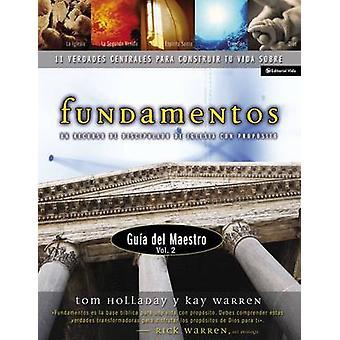 Fundamentos  Gu a del Maestro Vol. 2 Un Recurso de Discipulado de Iglesia Con Prop Sito by Zondervan Publishing