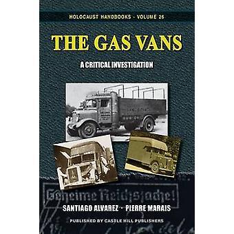The Gas Vans A Critical Investigation by Alvarez & Santiago