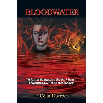 Bloodwater by Duerden & F. Colin