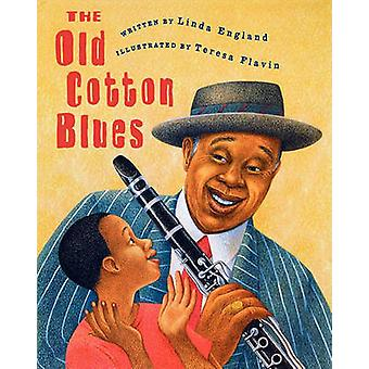 The Old Cotton Blues by England & Linda