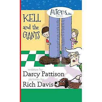 Kell and the Giants by Pattison & Darcy