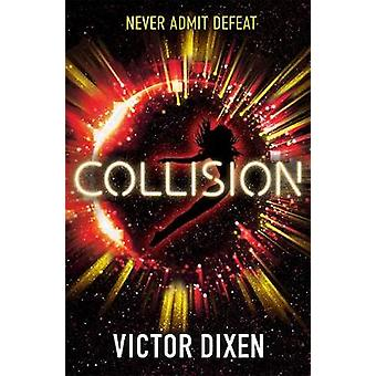 Collision - Een Phobos roman van Victor Dixen - 9781471407239 Boek