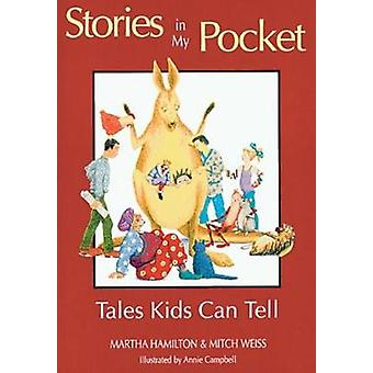 Stories in My Pocket - Tales Kids Can Tell by Martha Hamilton - 978155