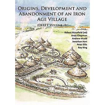 Origins - Development and Abandonment of an Iron Age Village - Further