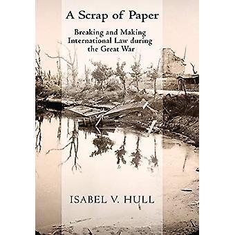 Een vodje papier - breken en het maken van internationaal recht tijdens de Gr