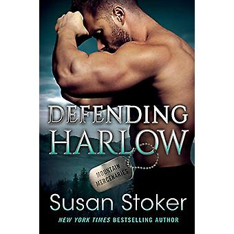 Defending Harlow by Susan Stoker - 9781542042802 Book