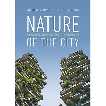 Nature of the City by Tom Armour
