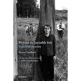 Written in Invisible Ink by Herv Guibert