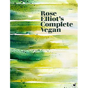 Rose Elliot's Complete Vegan van Rose Elliot - 9781848993754 Boek
