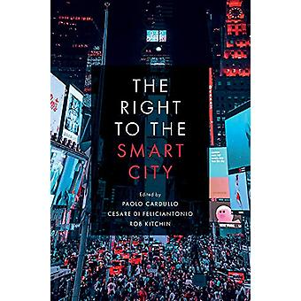 The Right to the Smart City by Paolo Cardullo - 9781787691407 Book
