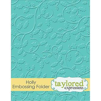 Taylored Expressions Holly Embossing Folder