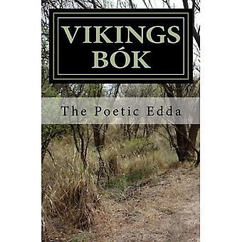 Vikings BOK: The Poetic Edda