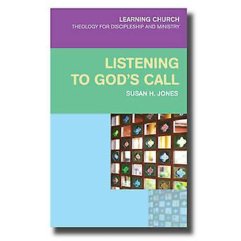 Listening for God's Call by Susan H. Jones - 9780334044123 Book
