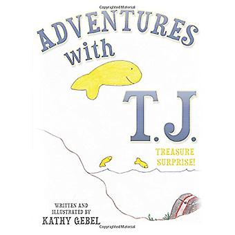 Adventures with T.J. by Kathy Gebel - 9781462410415 Book