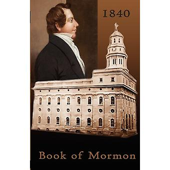 1840 Book of Mormon by Joseph Smith - 9781601357137 Book