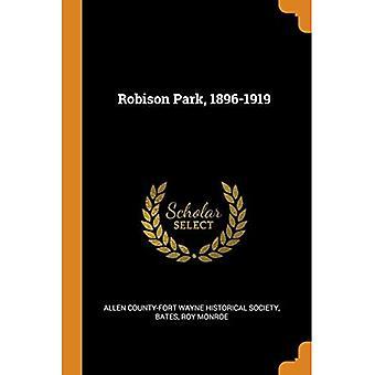 Robison Park, 1896-1919