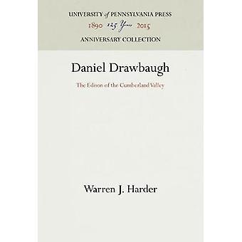 Daniel Drawbaugh - The Edison of the Cumberland Valley by Warren J. Ha