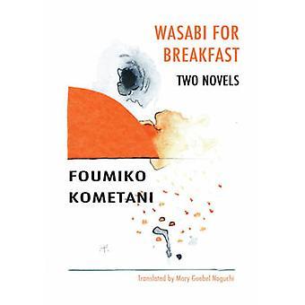 Wasabi para el desayuno