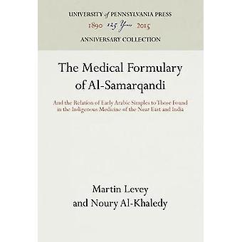 Le formulaire médical d'Al-Samarqandi - Et la relation de l'Ara précoce