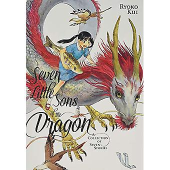 Seven Little Sons of the Dragon: A Collection of Seven Stories par Ryoko Kui (Broché, 2019)