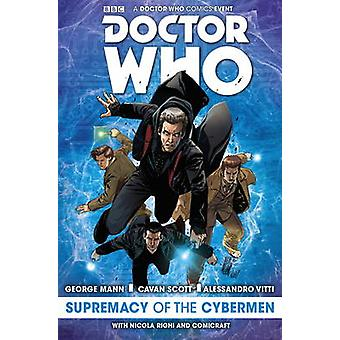 Doctor Who The Supremacy of the Cybermen by Scott & CavanMann & George