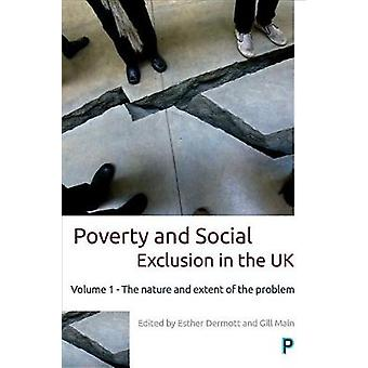 Poverty and Social Exclusion in the UK by Contributions by Maria Gannon & Contributions by Nick Bailey & Contributions by Mike Tomlinson & Contributions by Eric Emerson & Contributions by Pauline Heslop & Contributions by Marco Pomati & Contr