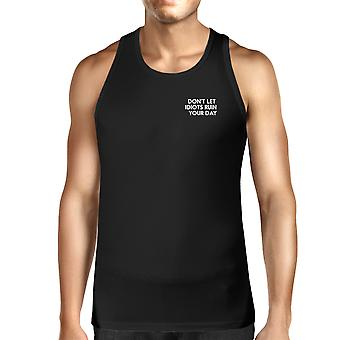 Don't Let Idiot Ruin Your Day Mens Sleeveless Black Tank Top