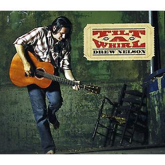 Drew Nelson - Tilt-a-Whirl [CD] USA import