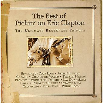 Pickin' on Eric Clapton - Best of Pickin on Eric Clapton: Ultimate Bluegrass [CD] USA import