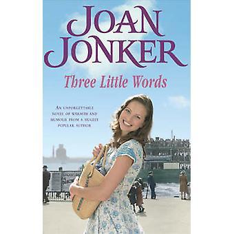 Tre små ord af Joan Jonker - 9780755321216 bog