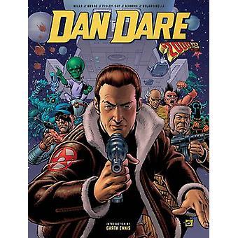 Dan Dare - 2000 AD åren - Vol. 01 av Pat Mills - Dave Gibbons - 9