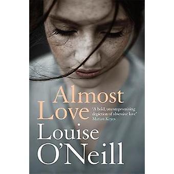 Næsten elske af Louise O'Neill - 9781784298869 bog