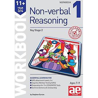 11+ Non-Verbal Reasoning Year 3/4 Workbook 1 - Including Multiple Choi