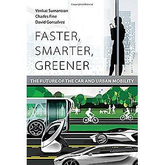 高速化 - スマート - 環境に優しい - 車と都市のモビリティの未来