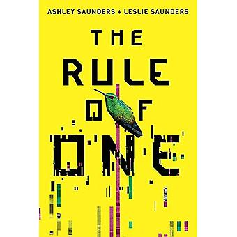 The Rule of One (The Rule� of One)
