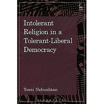 Intolerant Religion i en Tolerant-Liberal demokrati