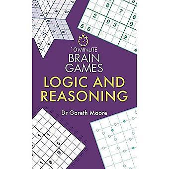 10-Minute Brain Games: Logic and Reasoning